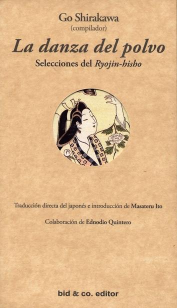 La danza del polvo - Go Shirakawa - Traducción de Masateru Ito